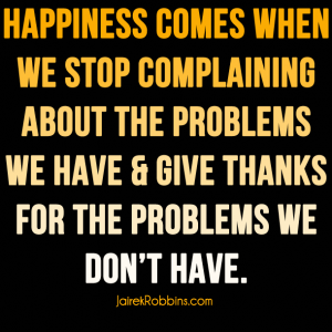 happiness comes when we stop complaining quote about gratitude