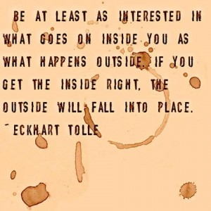eckhart-tolle-quote on being present authentic on the inside and out