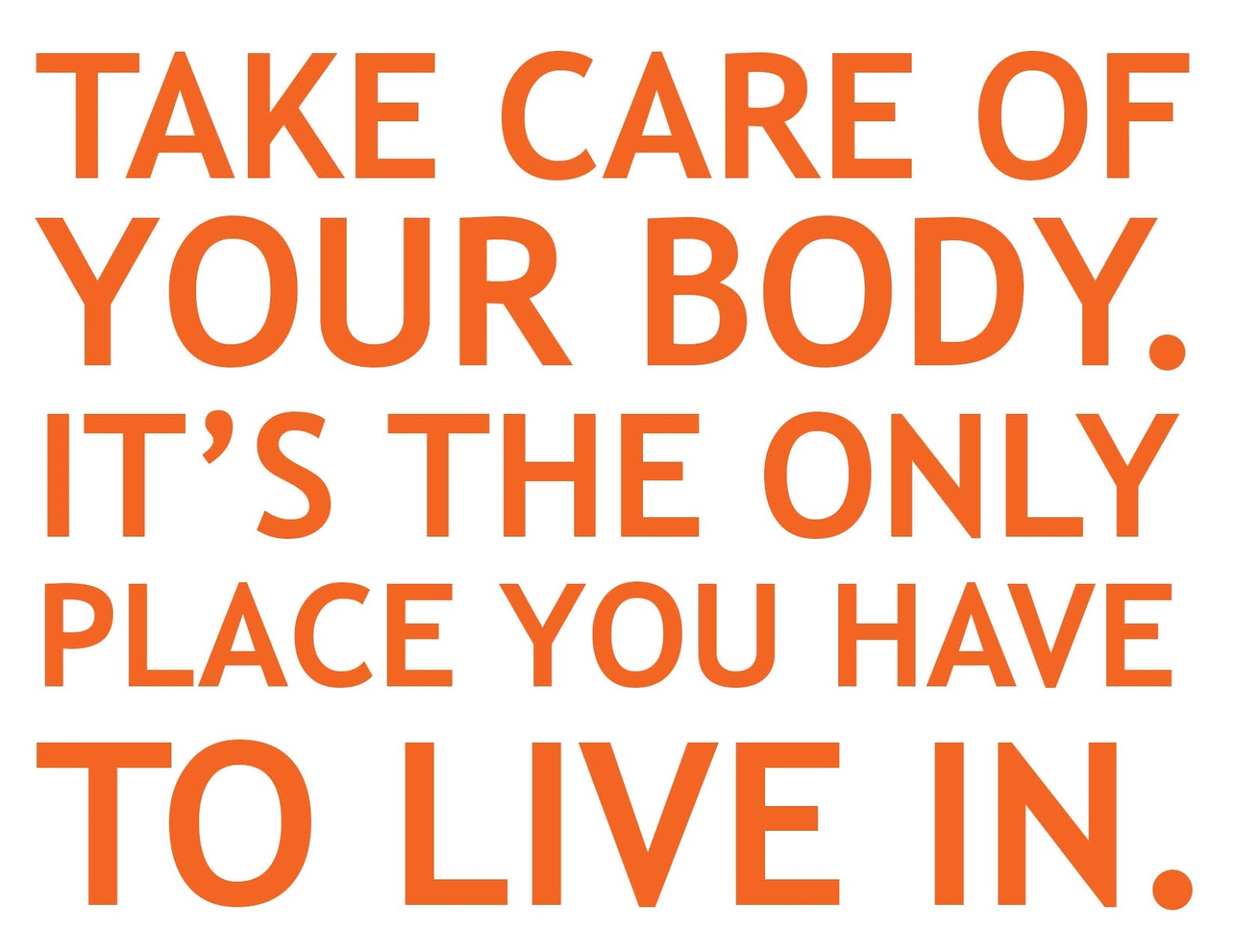 healthy-quote-take care of your body quote fitness quote motivational fitness quote healthy lifestyle quote