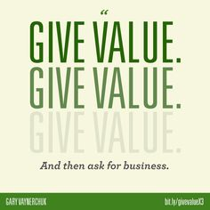 gary vaynerchuk quote gary vee quote give value quote