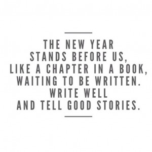 the new year stands before us like a chapter in a book waiting to be written quote