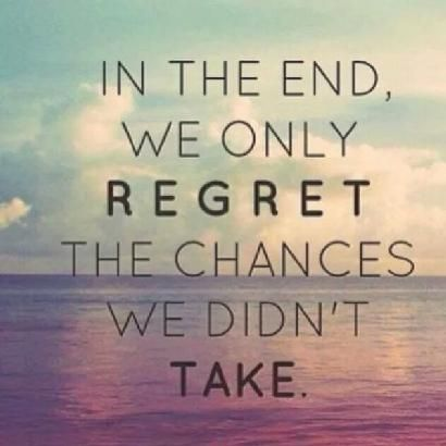 FEAR QUOTE REGRET QUOTE QUOTES TO LIVE BY