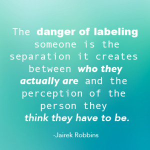 quote on labeling judging quote