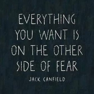 jack canfield everything you want is on the other side of fear quote