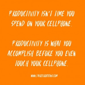 productivity quote motivational quote time management cell phone